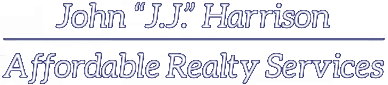"John ""J.J."" Harrison Affordable Realty Services"